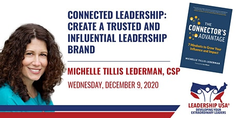 Connected Leadership: Create a Trusted and Influential Leadership Brand with Michelle Tillis Lederman tickets