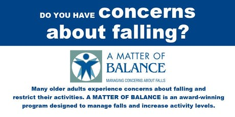 A Matter of Balance: Managing Concerns About Falls tickets
