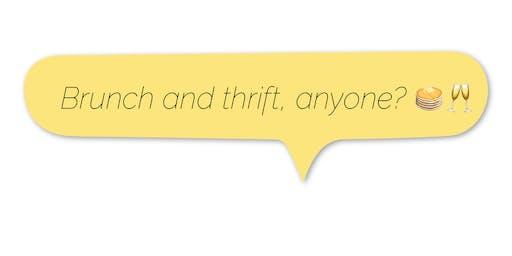 Brunch + Thrift: TDR Pop Up