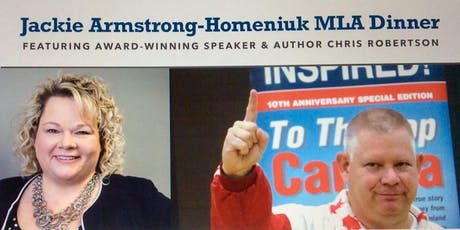 Jackie Armstrong-Homeniuk, MLA Fundraising Dinner tickets
