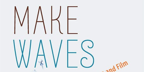 Make Waves: Water in Contemporary Literature and Film tickets