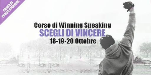 Scegli di Vincere -  Corso di Public Speaking