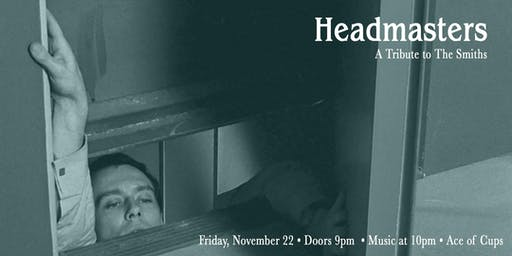 Headmasters at Ace of Cups