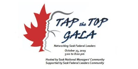 Tap the Top Gala - SK Federal Leadership networking event tickets