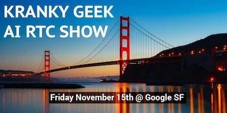 Kranky Geek AI RTC Show 2019 tickets