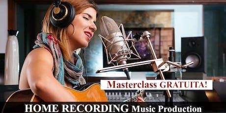 Home Recording Music Production biglietti