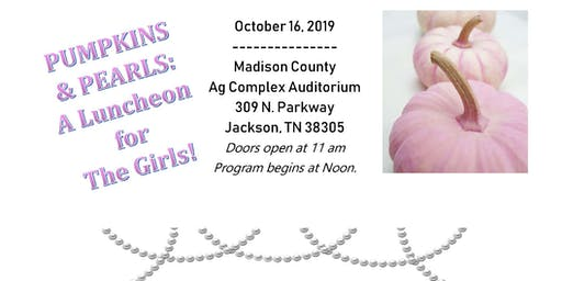 Pumpkins and Pearls: A Luncheon for the Girls