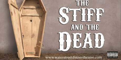 "Poley Mountain Resorts Ltd. Dinner Theater ""The Stiff and The Dead"" tickets"