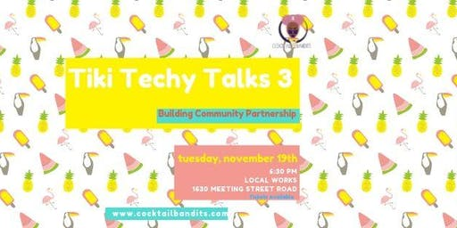 Tiki Techy Talks III
