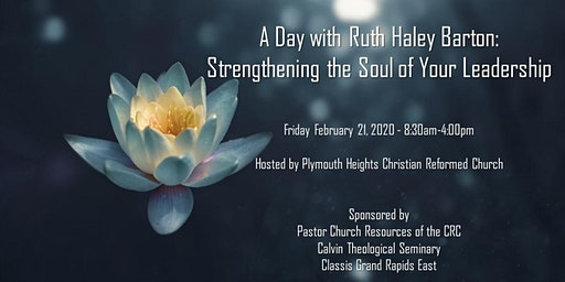 A Day with Ruth Haley Barton: Strengthening the Soul of Your Leadership