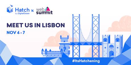 Meet DigitalOcean's Hatch Team in Lisbon! bilhetes