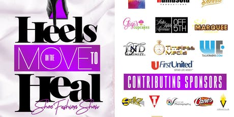 2nd Annual Heels on the Move to Heal Charity Shoe Fashion Show tickets