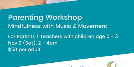 Parenting & Teacher Workshop - Mindfulness with Music & Movement tickets