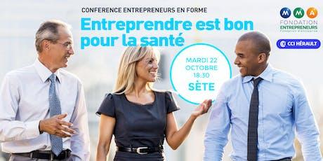 Conférence Entrepreneurs en forme : entreprendre est bon pour la santé billets