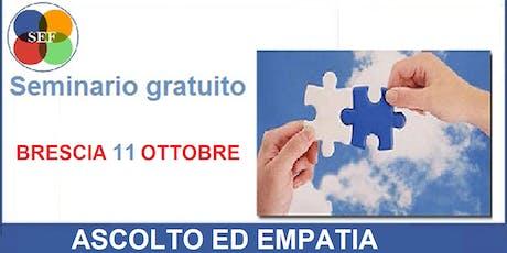 [BRESCIA-Seminario Gratuito] ASCOLTO ED EMPATIA biglietti