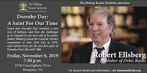 Bishop Keane Institute presents Robert Ellsberg