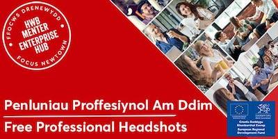 Free Professional Headshots | Penluniau Proffesiynol Am Ddim