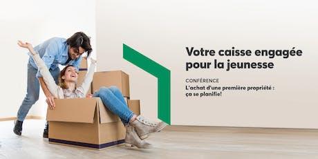 Conférence L'achat d'une première propriété : ça se planifie! billets
