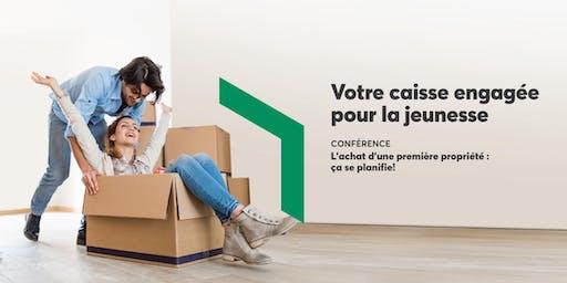 Conférence L'achat d'une première propriété : ça se planifie!