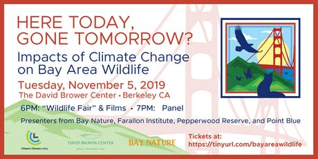 Here Today, Gone Tomorrow?  Effects of Climate Change on Bay Area Wildlife tickets
