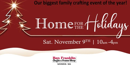 Home for the Holidays >> our biggest family crafting event of the year!