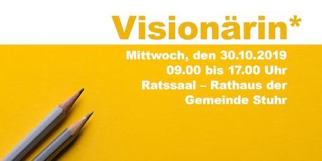 DAS Visionärinnen*-Event in Stuhr – Visionärin* werden ist nicht schwer… Tickets