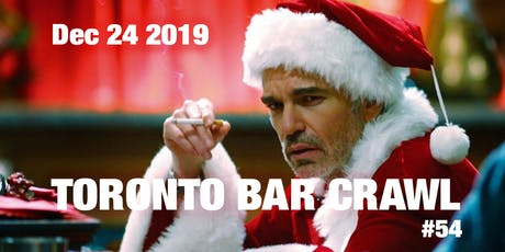 Toronto Bar Crawl #54 (Christmas Eve Edition) tickets