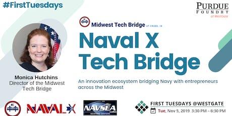 FIRST TUESDAYS @WestGate:  NavalX Tech Bridge tickets