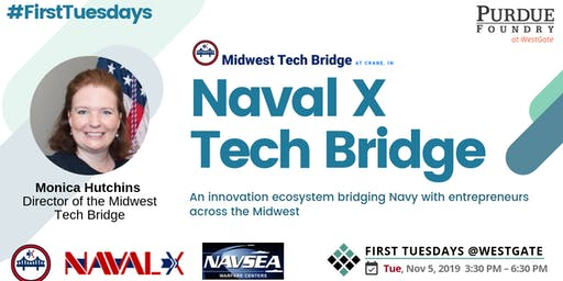 FIRST TUESDAYS @WestGate:  NavalX Tech Bridge