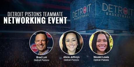 2019 Detroit Pistons Teammate Networking Event tickets