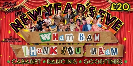 Wham Bam Thankyou Ma'am New Years Eve Extravaganza! tickets