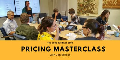 Good Business Pricing Masterclass with Jon Brooks