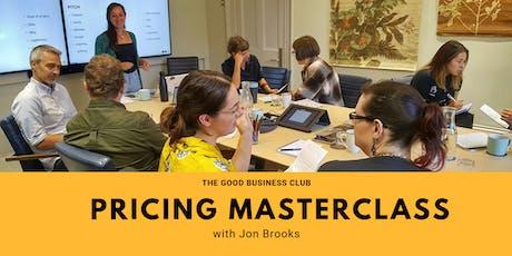 Good Business Pricing Masterclass with Jon Brooks tickets
