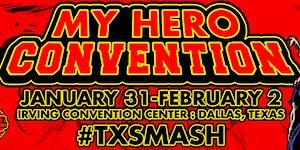 My Hero Convention 2020: Texas Smash