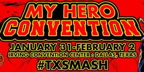 My Hero Convention 2020: Texas Smash tickets
