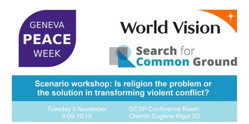 Geneva Peace Week Workshop: Religion & Transformation of Violent Conflict