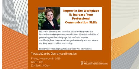 Improv  in the Workplace II: Increase Your Professional Communication Skill tickets