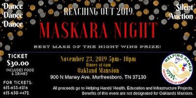 Helping Hands 2019 Reaching Out - Maskara Night