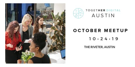 Together Digital Austin | October Members + 1 Meetup: The Side Hustle tickets