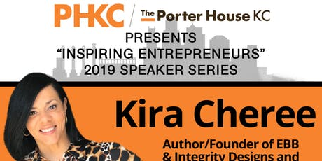 The PHKC Presents Business Inspiration featuring Kira Cheree tickets