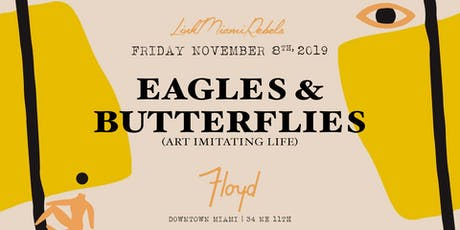 Eagles & Butterflies by Link Miami Rebels tickets