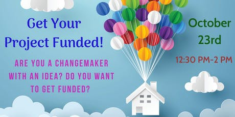 Get Your Project Funded! – A Grant and Proposal Writing Workshop tickets