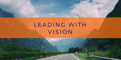 Leading with Vision Core Online Class Fall 2019