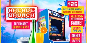 ARCADE BRUNCH W/ Celebrity Chef + 50+ Arcade Games