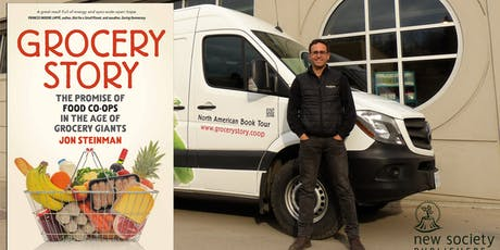 """Rogers Park Food Co-op hosts Jon Steinman, author of """"Grocery Story""""  tickets"""