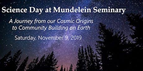 Science Day at Mundelein Seminary tickets