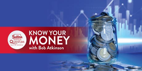 Know Your Money - with Bob Atkinson tickets