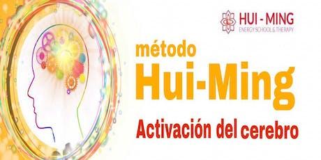 Activación del Cerebro Hui-Ming entradas