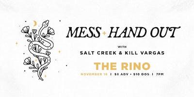 Mess, Hand Out, Salt Creek, **** Vargas