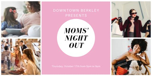 Downtown Berkley Moms' Night Out